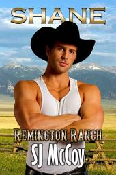 Shane: Remington Ranch 2