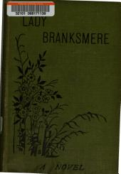 Lady Branksmere: Volume 1