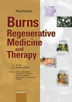 Burns Regenerative Medicine and Therapy PDF