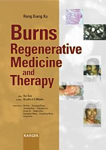 Burns Regenerative Medicine and Therapy Book