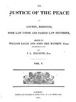 Justice of the Peace and County, Borough, Poor Law Union and Parish Law Recorder