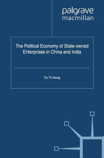 The Political Economy of State owned Enterprises in China and India PDF