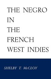 The Negro in the French West Indies
