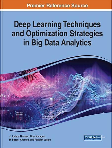Deep Learning Techniques and Optimization Strategies in Big Data Analytics PDF