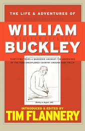 The Life and Adventures of William Buckley: Text Classics