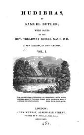 Hudibras; with notes by T.R. Nash: Volume 1