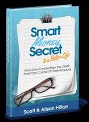 Smart Money Secret to a Better Life
