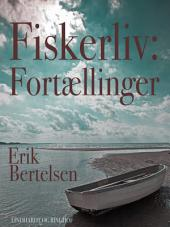 Fiskerliv: Fortællinger