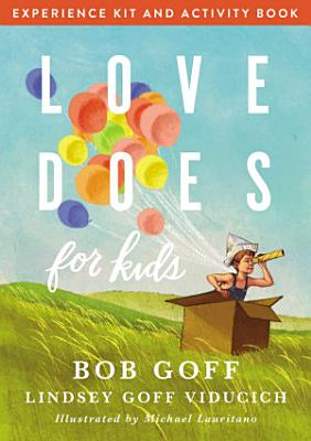 Love Does for Kids Experience Kit and Activity Book
