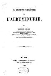 Des conditions pathogéniques de l'albuminurie