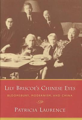 Lily Briscoe s Chinese Eyes PDF