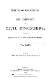 Minutes of Proceedings of the Institution of Civil Engineers: Volume 69