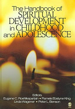 The Handbook of Spiritual Development in Childhood and Adolescence PDF