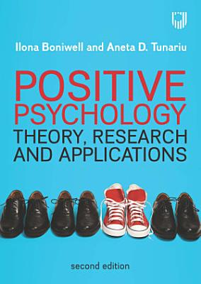 EBOOK  Positive Psychology  Theory  Research and Applications