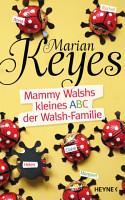 Mammy Walshs kleines ABC der Walsh Familie PDF