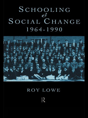 Schooling and Social Change 1964 1990