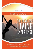 The Fearless Living Experience