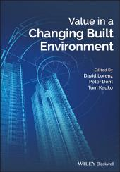 Value in a Changing Built Environment