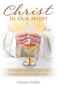 Christ In Our Midst PDF
