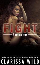 Fight (short story) - #0.5 (Fierce Series)