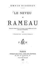 Le neveu de Rameau: Nouvelle édition revue et corrigée sur les différents testes avec une introduction par Charles Asselineau