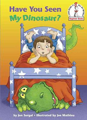 Have You Seen My Dinosaur