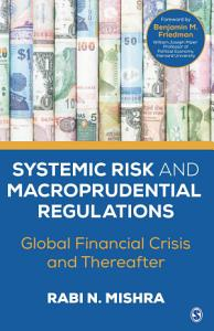 Systemic Risk and Macroprudential Regulations PDF