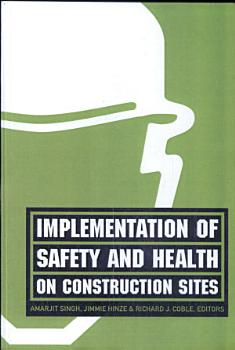 Implementation of Safety and Health on Construction Sites PDF