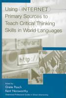 Using Internet Primary Sources to Teach Critical Thinking Skills in World Languages PDF