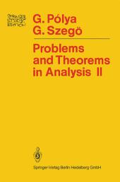 Problems and Theorems in Analysis: Theory of Functions · Zeros · Polynomials Determinants · Number Theory · Geometry