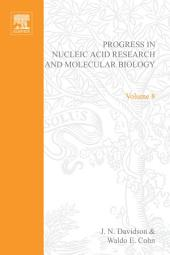 Progress in Nucleic Acid Research and Molecular Biology: Volume 8