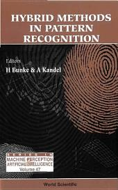 Hybrid Methods in Pattern Recognition