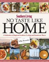Southern Living No Taste Like Home PDF