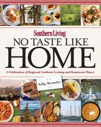 Southern Living No Taste Like Home Book PDF
