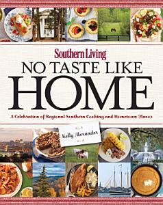 Southern Living No Taste Like Home Book