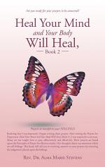 Heal Your Mind and Your Body Will Heal, Book 2