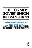 The Former Soviet Union in Transition PDF