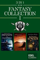 Fantasy Collection I: Das Nachtvolk / Der letzte Steinmagier / König der Kobolde
