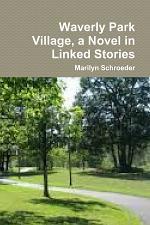 Waverly Park Village, a Novel in Linked Stories