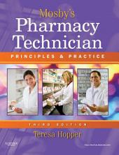Mosby's Pharmacy Technician: Principles and Practice, Edition 3