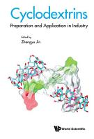 Cyclodextrins  Preparation And Application In Industry PDF