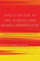 Paul s Letter to the Romans and Roman Imperialism PDF