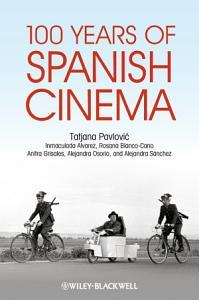 100 Years of Spanish Cinema Book
