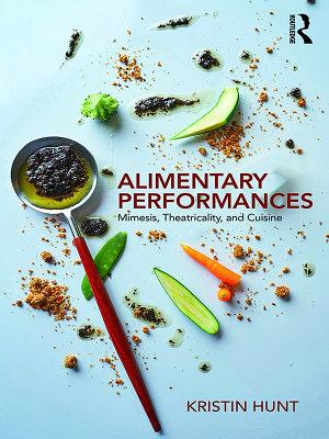 Alimentary Performances