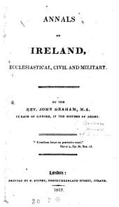 Annals of Ireland, Ecclesiastical, Civil and Military
