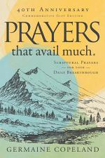 Prayers that Avail Much 40th Anniversary Revised and Updated Edition