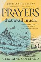 Prayers that Avail Much 40th Anniversary Revised and Updated Edition PDF