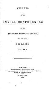 Minutes of the Annual Conferences of the Methodist Episcopal Church: Volume 2