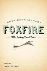 Wild Spring Plant Foods PDF