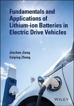 Fundamentals and Applications of Lithium-ion Batteries in Electric Drive Vehicles